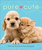Pure Cute (0740774034) by West, Beverly