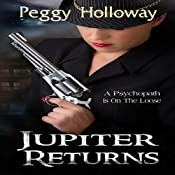 Jupiter Returns: Judith McCain Series | Peggy Holloway