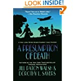A Presumption of Death: A New Lord Peter Wimsey/Harriet Vane Mystery (Lord Peter Wimsey Mysteries with Harriet...
