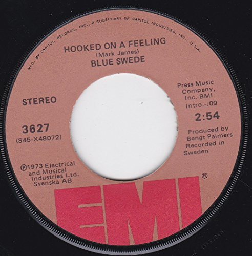 BLUE SWEDE - 45vinylrecord Hooked On A Feeling/gotta Have Your Love (7