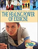 The Healing Power of Exercise: Your Guide to Preventing and Treating Diabetes, Depression, Heart Disease, High Blood Pressure, Arthritis, and More (0471250783) by Linn Goldberg
