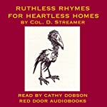 Ruthless Rhymes for Heartless Homes | Harry Graham