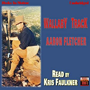 Wallaby Track: Outback Series, Book 4 | [Aaron Fletcher]