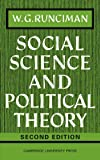 Social Science and Political Theory (052109562X) by W. G. Runciman