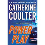 Power Play (An FBI Thriller) ~ Catherine Coulter