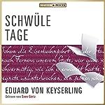 Schwüle Tage | Eduard von Keyserling