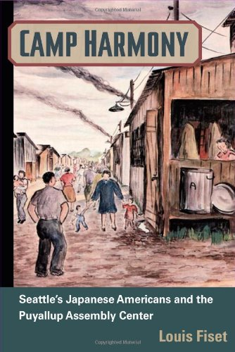 Camp Harmony: Japanese American Internment and the Puyallup Assembly Center (Asian American Experience)