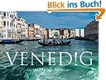 Venedig - Zauber der Lagunenstadt (Wa...
