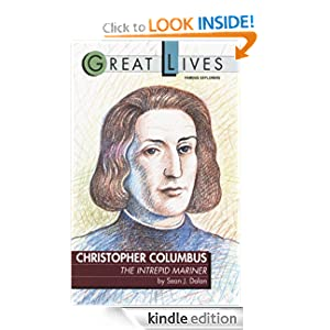 Christopher Columbus: The Intrepid Mariner (Great Lives (Fawcett)) Sean Dolan