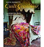 Kaffe Fassetts Quilt Grandeur: 20 designs from Rowan for patchwork and quilting