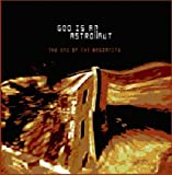 the End Of The Beginning by God Is An Astronaut (2011-12-06)