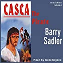Casca the Pirate: Casca Series #15 Audiobook by Barry Sadler Narrated by Gene Engene
