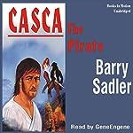 Casca the Pirate: Casca Series #15 | Barry Sadler