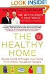The Healthy Home: Simple Truths to Pr...