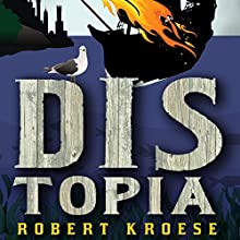 Distopia: Land of Dis, Book 2 Audiobook by Robert Kroese Narrated by Phil Gigante