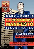 img - for The Communist Manifesto (Illustrated) - Chapter Two: The Bourgeoisie book / textbook / text book