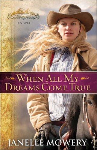 When All My Dreams Come True (Colorado Runaway Series)