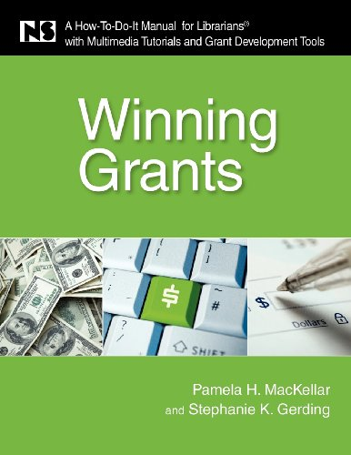Winning Grants: A How-To-Do-It Manual for Librarians with...
