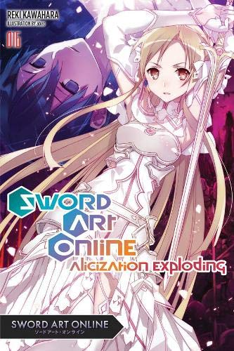 Sword Art Online 16 (light novel) Alicization Exploding [Kawahara, Reki] (Tapa Blanda)
