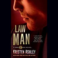Law Man: A Dream Man Novel Hörbuch von Kristen Ashley Gesprochen von: Kate Russell