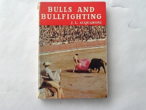 Bulls and bullfighting (Andar y ver; aspects of Spain) PDF