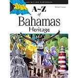 A-Z of Bahamas Heritage (MacMillan Caribbean)