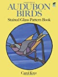 img - for Audubon Birds Stained Glass Pattern Book (Dover Stained Glass Instruction) by Carol Krez (2012-02-29) book / textbook / text book