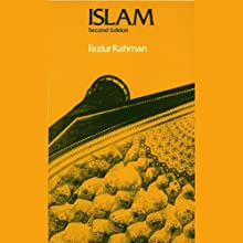 Islam and Modernity: Transformation of an Intellectual Tradition (       UNABRIDGED) by Fazlur Rahman Narrated by Peter Ganim