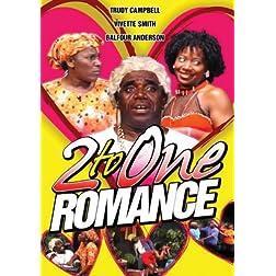 2 To One Romance