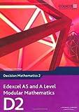 Edexcel AS and A Level Modular Mathematics Decision Mathematics 2 D2