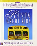 Raising Great Kids Workbook for Parents of School-Age Children (0310234522) by Cloud, Henry