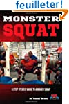 Monster Squat: A Step By Step Guide T...