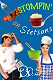 Stompin' on Stetsons (The Bootscootin' Books)