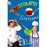 Stompin' on Stetsons (The Bootscootin' Books Book 2) ~ D. D. Scott