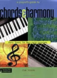 img - for A Player's Guide to Chords and Harmony: Music Theory for Real-World Musicians (Backbeat Music Essentials) book / textbook / text book