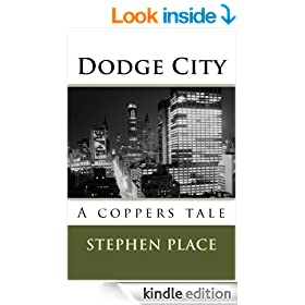 Dodge City: A coppers tale