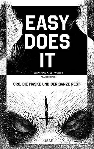 Easy-does-it-CRO-die-Maske-und-der-ganze-Rest