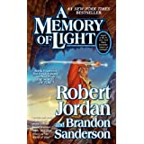 A Memory of Light (The Wheel of Time) ~ Robert Jordan