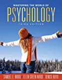 img - for Mastering the World of Psychology (3rd Edition) book / textbook / text book