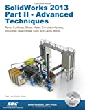img - for SolidWorks 2013 Part II - Advanced Techniques book / textbook / text book