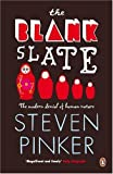 The Blank Slate: Denying Human Nature in Modern Life (0141885858) by Pinker, Steven