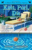 Knit, Purl, Die (A Black Sheep Knitting Mystery, #2)