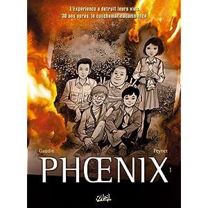 Phoenix, Tome 1 : Absences