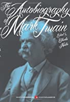 The Autobiography of Mark Twain (Harper Perennial Modern Classics)