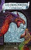 2. Les trois portes : La Porte d'argent