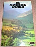 The Changing Face of Britain (0586082581) by Hyams, Edward