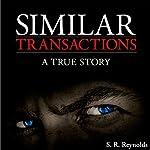 Similar Transactions | S. R. Reynolds
