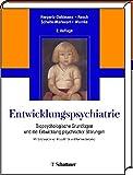 Image de Entwicklungspsychiatrie: Biopsychologische Grundlagen und die Entwicklung psychischer Stö