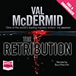 The Retribution: A Tony Hill & Carol Jordan Novel (       UNABRIDGED) by Val McDermid Narrated by Saul Reichlin