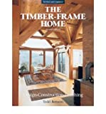 img - for [(The New Timber-frame Home: Design, Construction and Finishing)] [Author: Tedd Benson] published on (January, 1998) book / textbook / text book